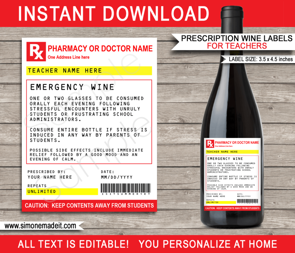 Printable Teacher Prescription Wine Labels Template | Emergency Wine | Funny Prank Gag Gift | Practical Joke | DIY Pretend Fake Pharmacy Rx Prescription Label | Last Minute Gift | Back to School, End of School, Teacher Appreciation, Christmas or Birthday Gift | INSTANT DOWNLOAD via giftsbysimonemadeit.com